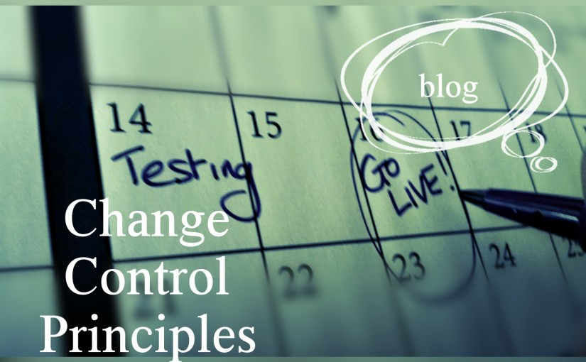 Change Control Principles