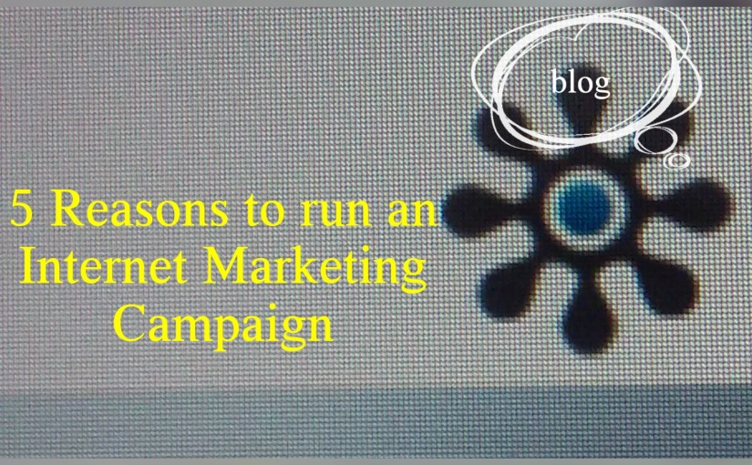 Why Spend Money on Internet Marketing Campaigns?