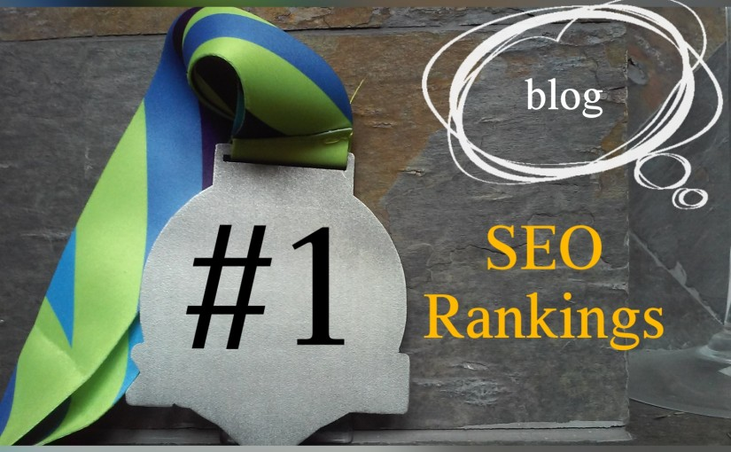 SEO Rankings – is #1 your only goal?