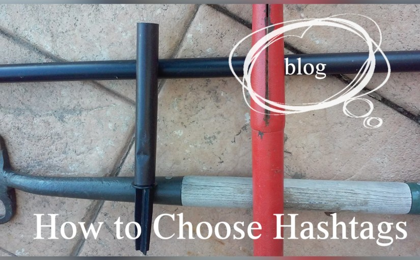 How to choose Hashtags